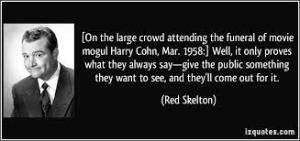 Red Skelton on Harrt Cohns funeral